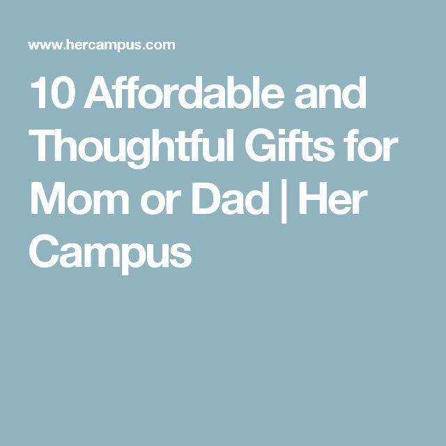 10 affordable and thoughtful gifts for mom or dad for Thoughtful gifts for dad from daughter