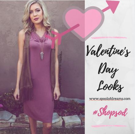 Valentine's Day looks are in full swing, and ready for your special day. Whether is dressy, or casual, we have you covered! www.spoolofdreams.com/