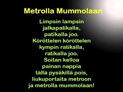 Metrolla mummolaan -lastenlaulu
