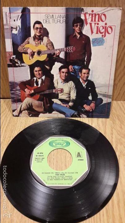 VINO VIEJO. SEVILLANAS DEL TURURU. SINGLE / MOVIE PLAY - 1981 / MBC. ***/***