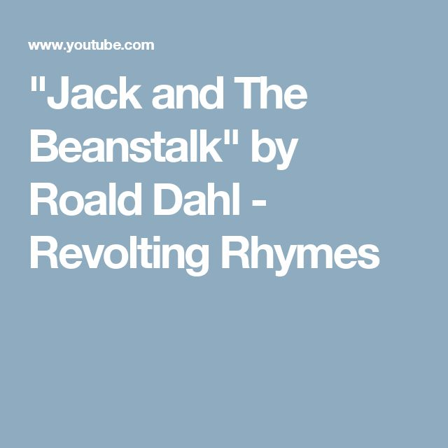 """Jack and The Beanstalk"" by Roald Dahl - Revolting Rhymes"