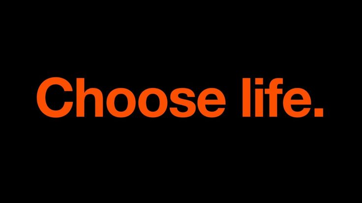 T2 Trainspotting - Choose life