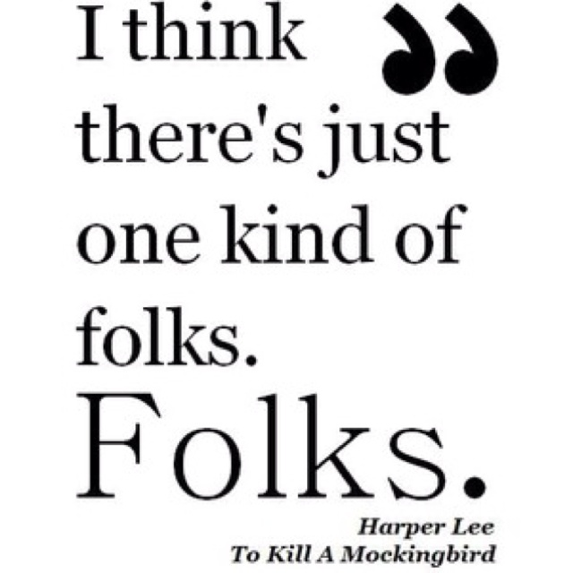 To Kill A Mockingbird Quotes Cool 17 Best To Kill A Mockingbird Images On Pinterest  To Kill A