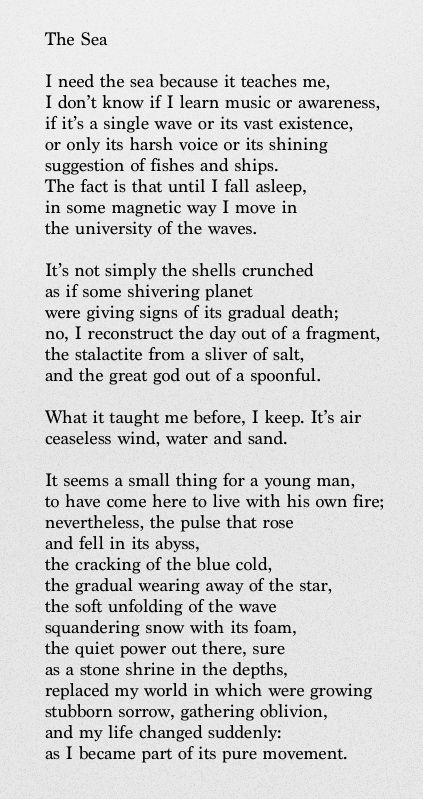 """The Sea"" by Pablo Neruda ... Beautiful ...Reminds me of a little poem I wrote to describe my childhood love for the sea ... Life is beautiful"