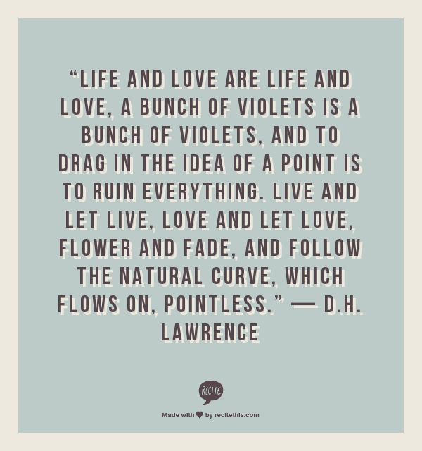 the early life and times of dh lawrence Discover d h lawrence famous and rare quotes share d h lawrence quotations about literature, soul and love  long time, only time can help and patience, and a .