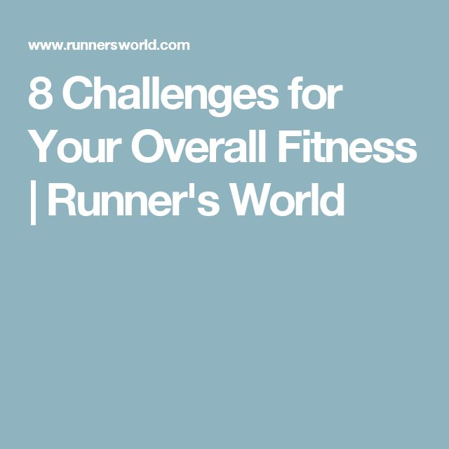 8 Challenges for Your Overall Fitness | Runner's World