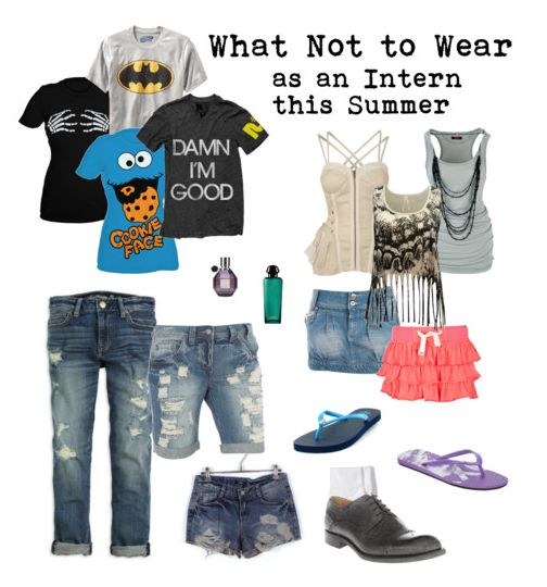 What not to wear as a summer intern.