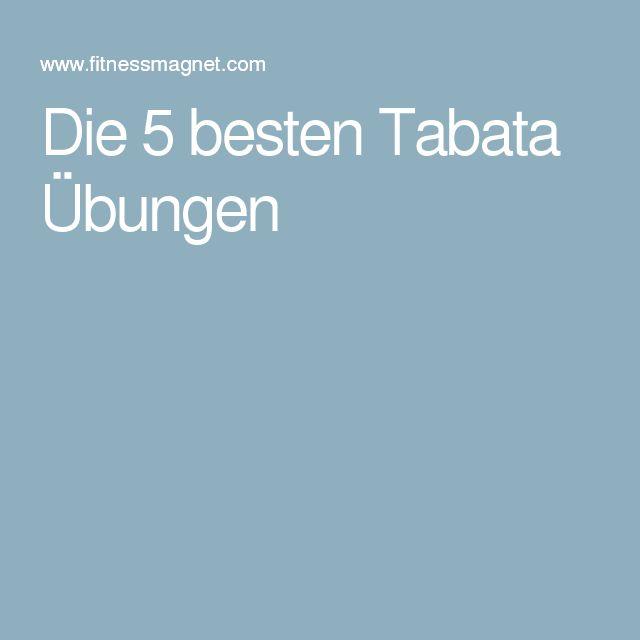 Die 5 besten Tabata Übungen