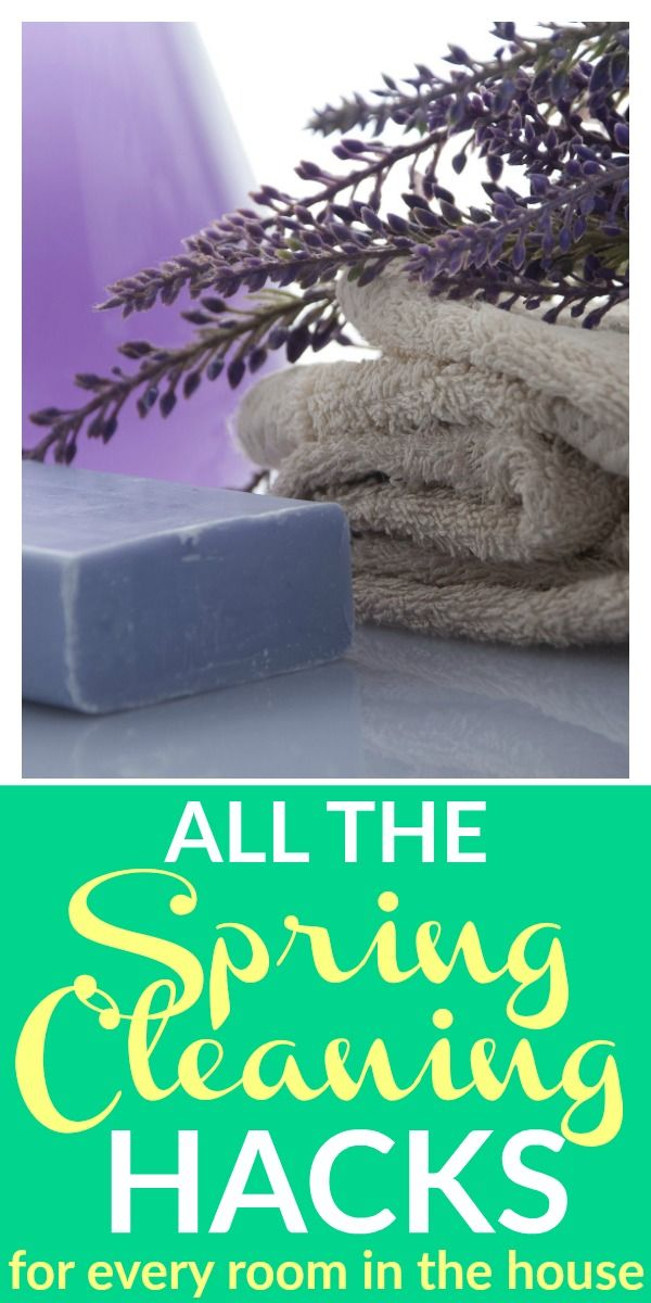 Spring Cleaning Hacks for Every Room In Your House