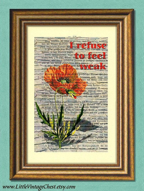 I REFUSE To FEEL WEAK  Dictionary Art Print  by littlevintagechest, $7.99