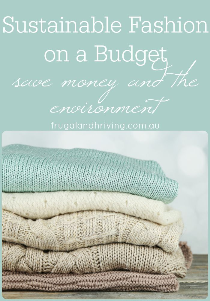 How to Buy Sustainable Clothing on a Budget