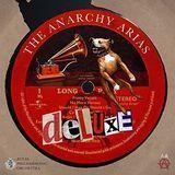 The Anarchy Arias [LP] - Vinyl