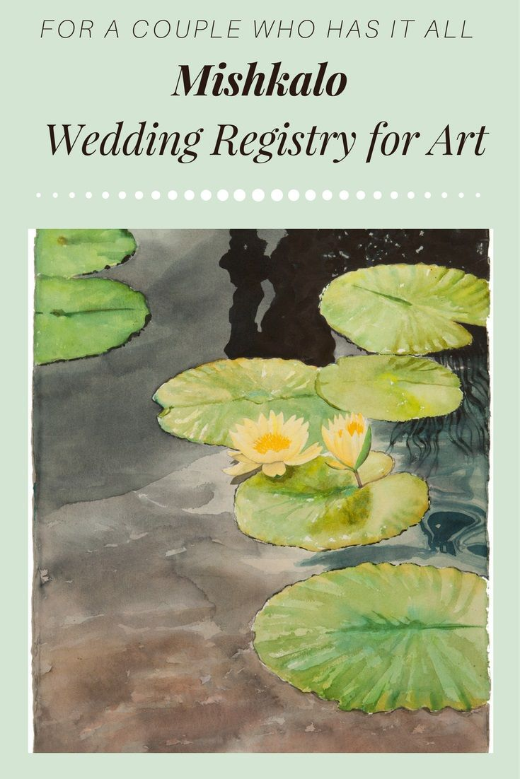 printable bridal registry list%0A Mishkalo Wedding Registry for Art  Choose from a curated collection of  original art that your guests can collectively buy you  crowdfund  as a bridal  gift