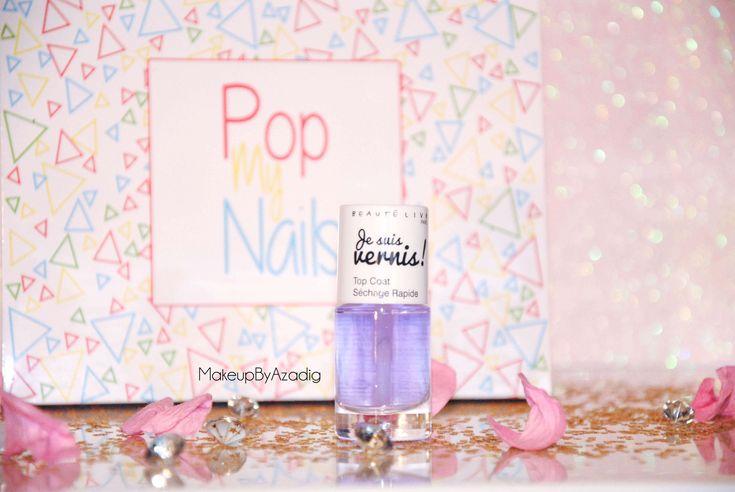 popmynails-makeupbyazadig-box-beaute-vernis-nails-troyes-paris-revue-avis-prix-top-coat-sechage-rapide