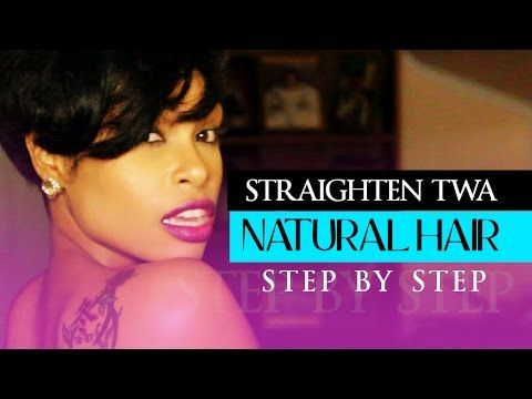 How-to Straighten TWA Natural Hair - YouTube