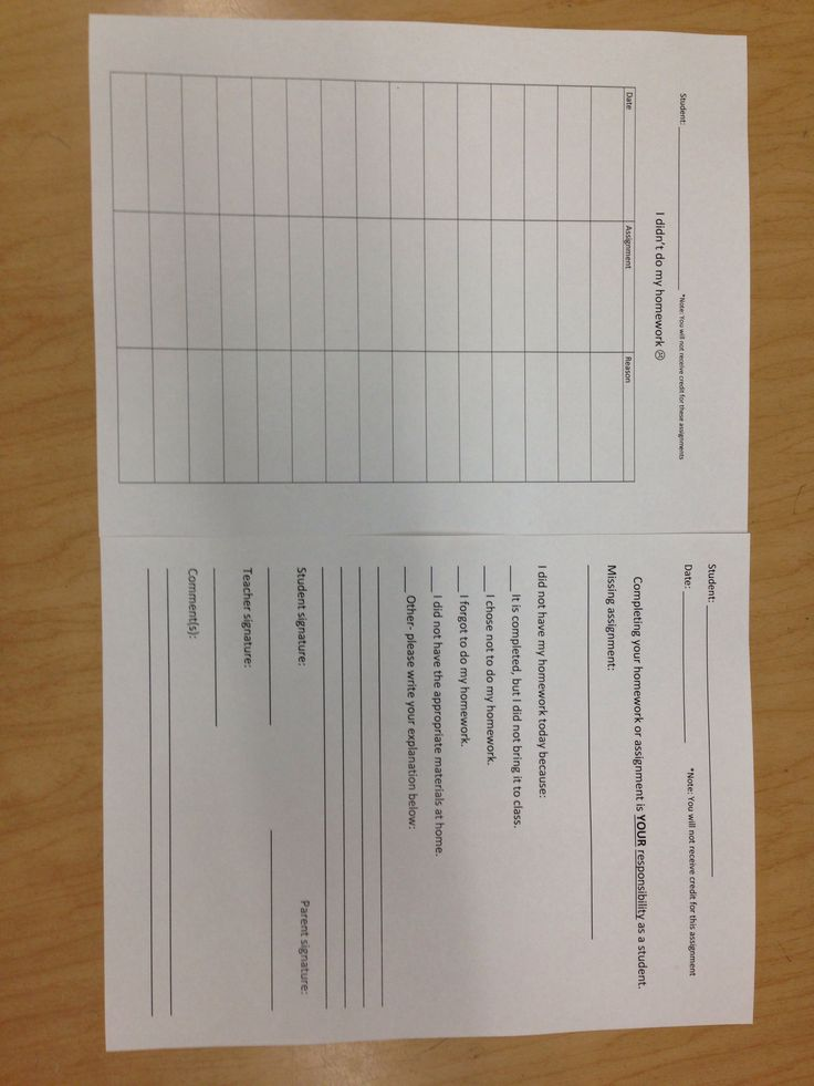 For my own No homework binder. Makes students accountable for missing homework and parents aware of the missing assignment