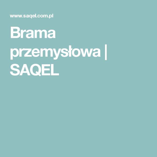 Brama przemysłowa | SAQEL