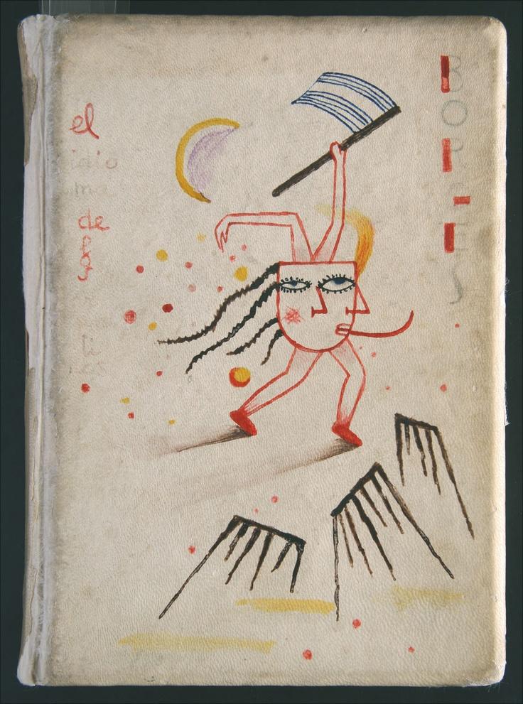 1928 Jorge Luis Borges, El Idioma de los argentinos. Buenos Aires, Gleizer, Intervenido por Xul Solar. Colección Museo Xul Solar