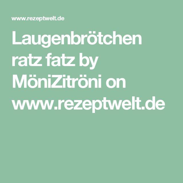 Laugenbrötchen ratz fatz by MöniZitröni on www.rezeptwelt.de