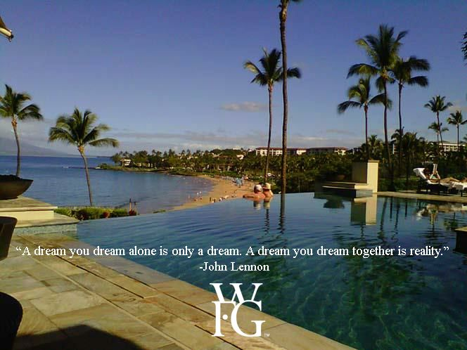 "Poster - ""A dream you dream alone is only a dream. A dream you dream together is reality."" @therealwfg"