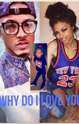"You should read ""Why Do I Love You(August Alsina Love Story)"" on #Wattpad. #teenfiction"