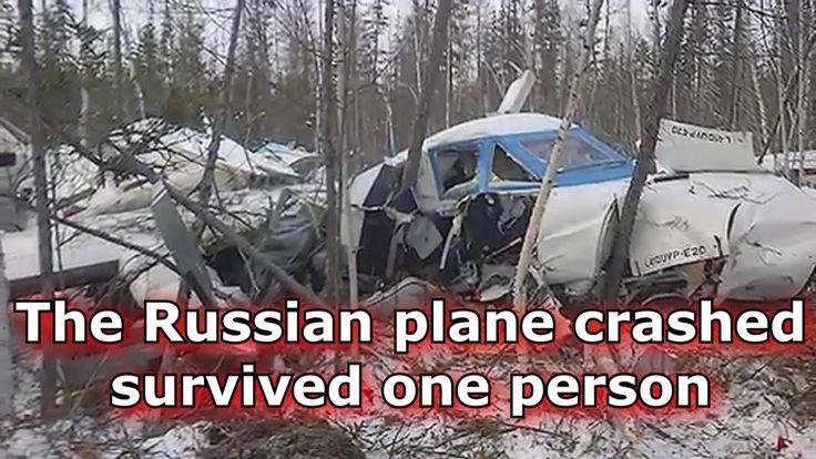 The Russian plane crashed,Khabarovsk-Helkan