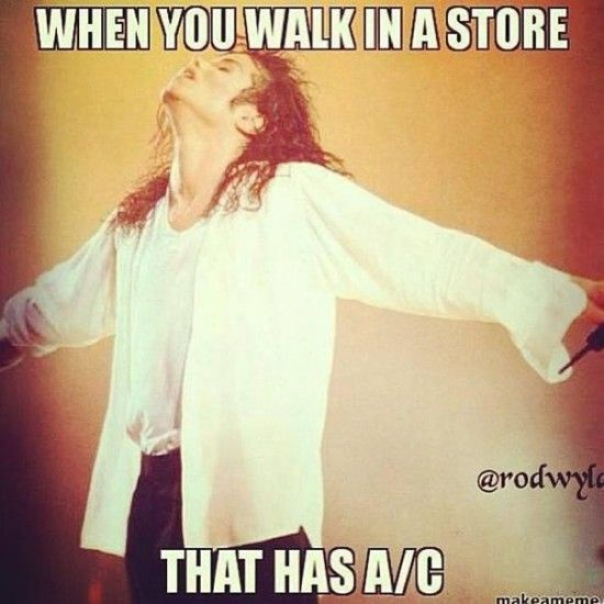 The feeling you get when you walk into a store that has A/C