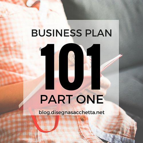 Business Plan 101 Part 1