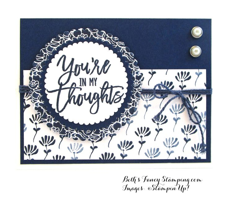 """Stampin' Up! Thoughtful Branches Sentiment and Night of Navy Card Stock create a perfect 'masculine' feeling """"Your in My Thoughts"""" Card but is appropriate for an eleg…"""