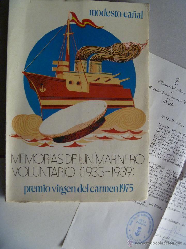 MEMORIAS DE UN MARINO VOLUNTARIO ( 1935-1939) DE MODESTO CAÑAL. Y CARTA DE LA HERMANDAD - Foto 1