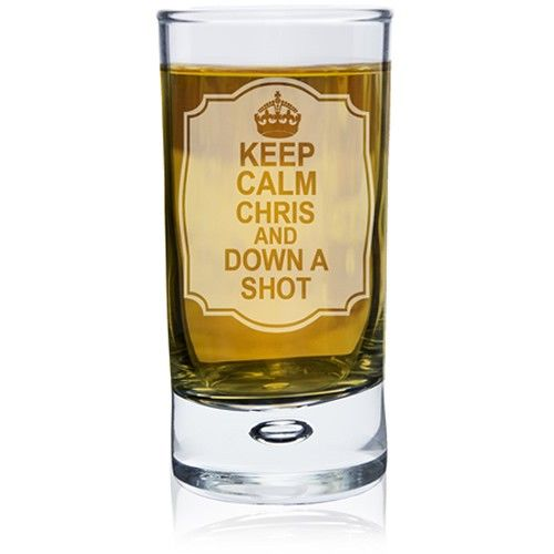 Personalised Keep Calm Bubble Shot Glass  from www.personalisedweddinggifts.co.uk :: ONLY £9.99