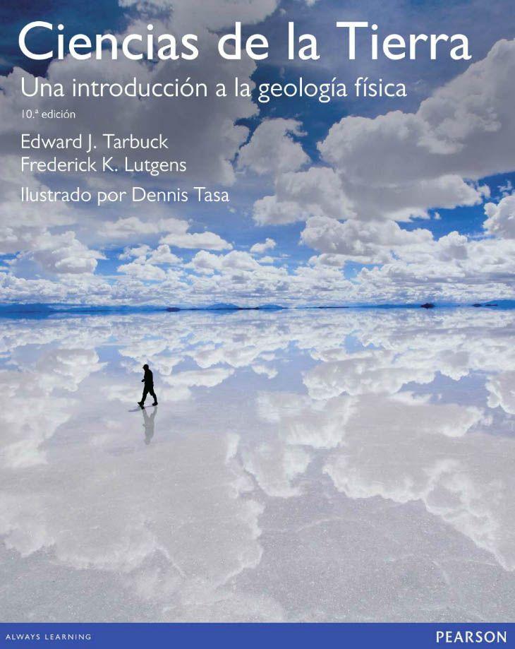 CIENCIAS DE LA TIERRA 10ED Una introducción a la geología