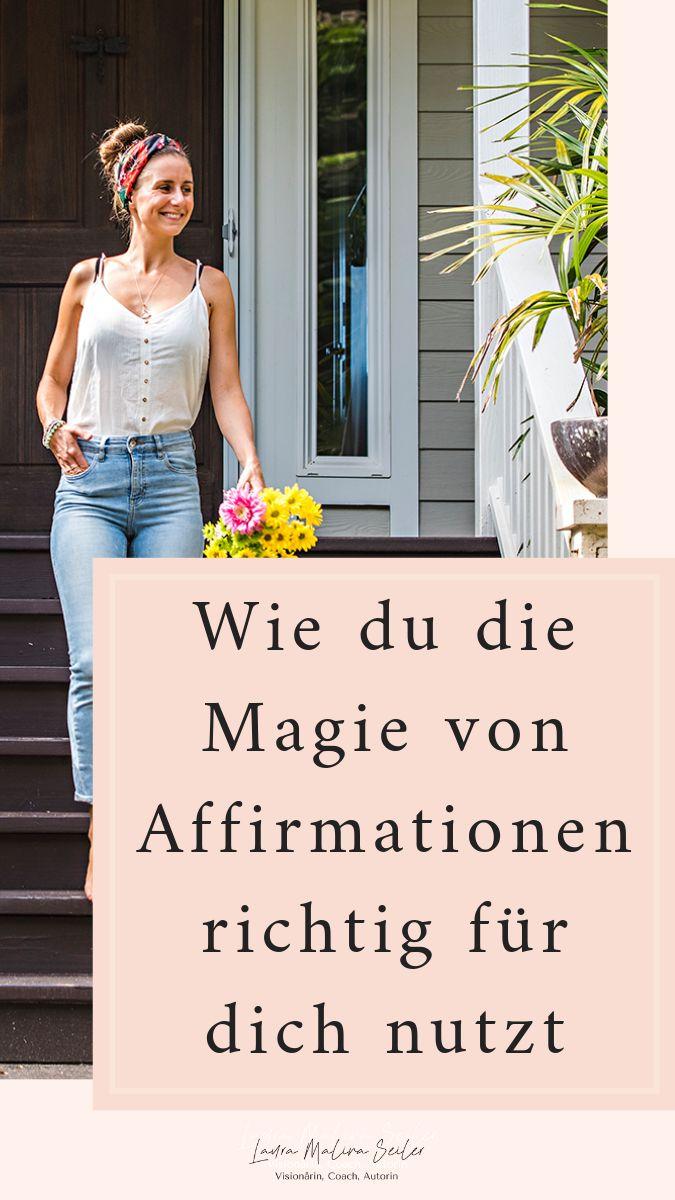 So nutzen Sie die Magie der Affirmationen für sich. Podcast # 215 – Podcast happy, holy & confident