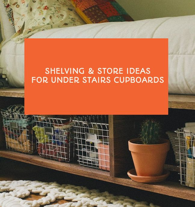 Shelving and storage ideas for an under stairs cupboard makeover - This Little Space of Mine