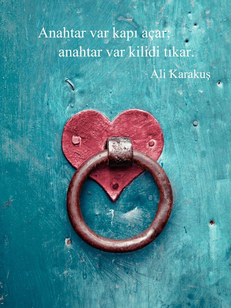'Anahtar var kapı açar; anahtar var kilidi tıkar.' Ali Karakuş #anahtar #kisiselgelisim