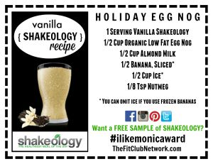 VANILLA SHAKEOLOGY RECIPE: Holiday Egg Nog   Cheers! Request a FREE Shakeology sample: http://www.thefitclubnetwork.com/shakeology/free-shakeology-sample/