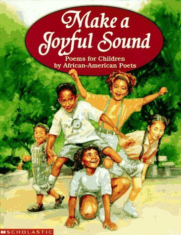 Check out, Make A Joyful Sound: Poems for Children by African-American Poets, by Deborah Shink