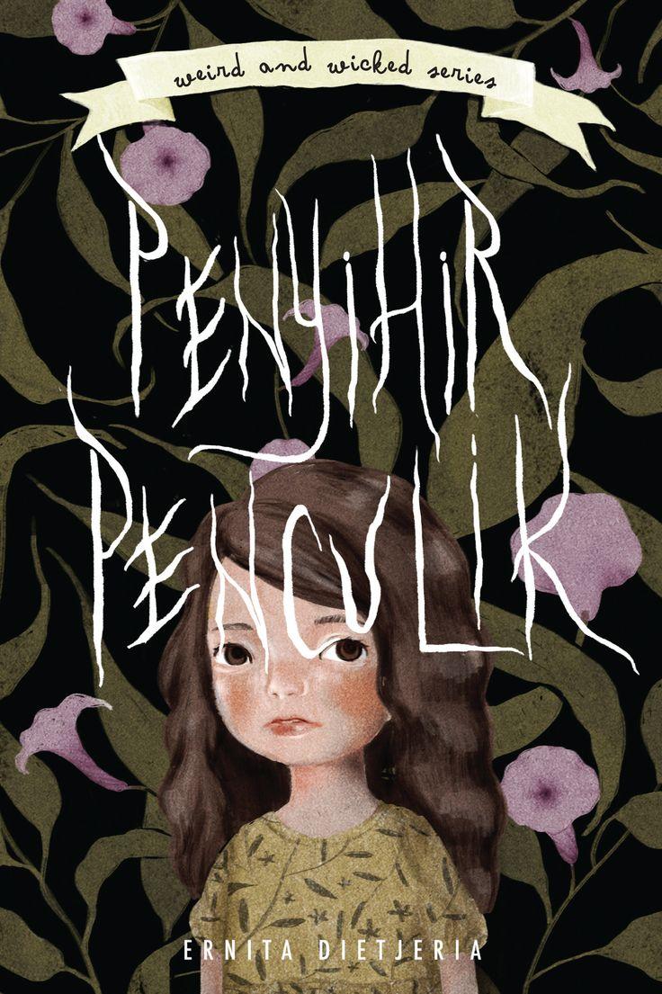 Weird & Wicked Series 5: Penyihir Penculik by Ernita Dietjeria