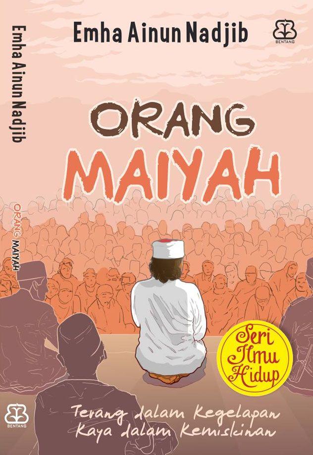 """Orang Maiyah"" Emha Ainun Nadjib #buku #sewabuku #perpustakaan"