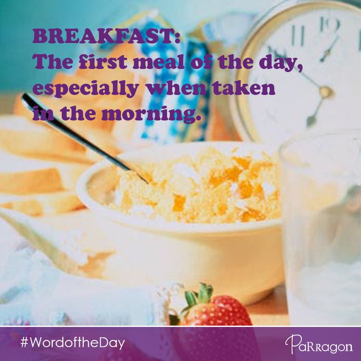 Our #wordoftheday for the little one is: breakfast. What did you have for #breakfast this morning?