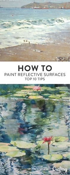 Reflective Surfaces: Top 10 Tips for Painting Water – Victoria White