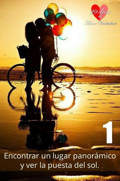 1. Encontrar un lugar panorámico y ver la puesta del sol.   Amor verdadero