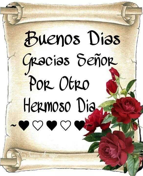 Buenos Días: Gracias Señor Por Otro Hermoso Día