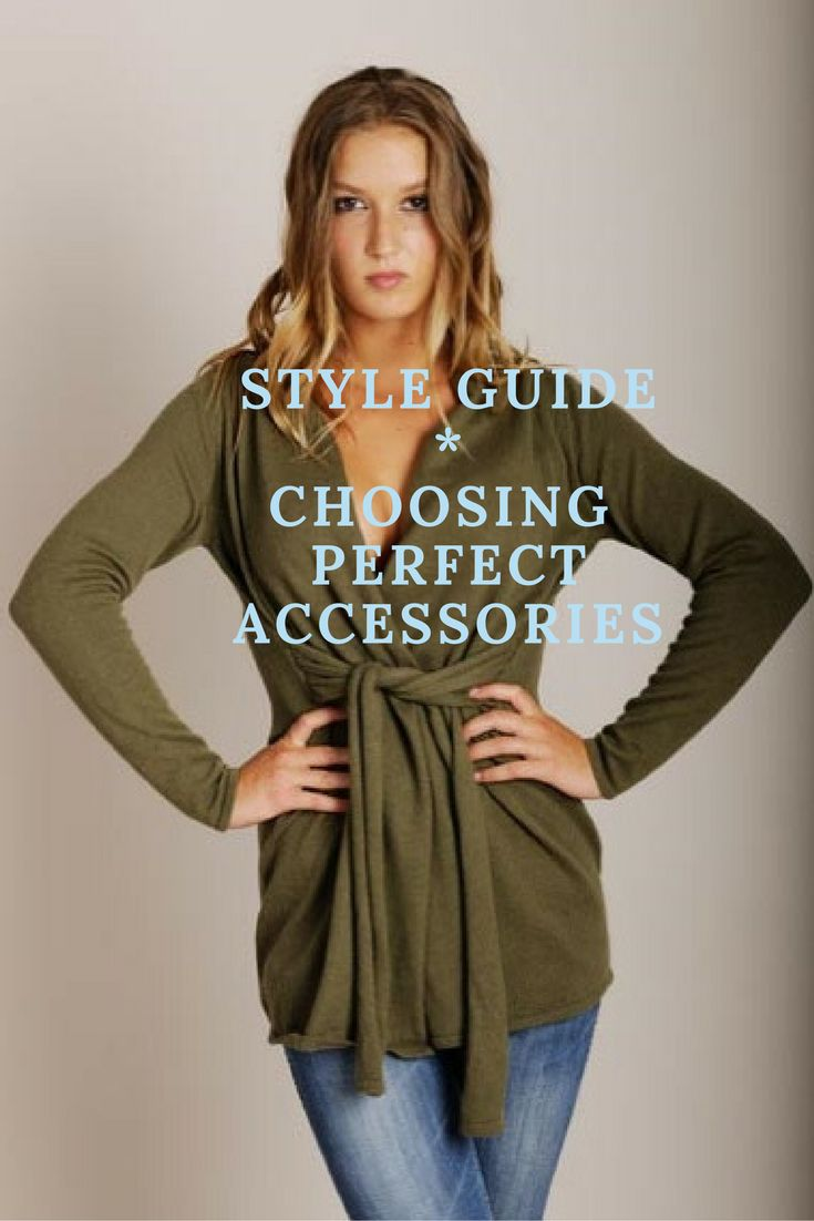 Fashion Tips Picking Perfect Accessories Style Guide #FashionTips
