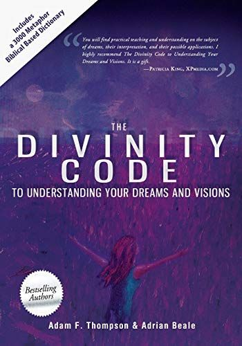 Epub Free The Divinity Code To Understanding Your Dreams And