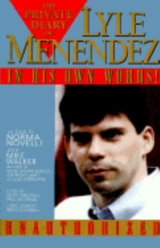 The Private Diary of Lyle Menendez : In His Own Words! by Lyle Menendez (1995, H
