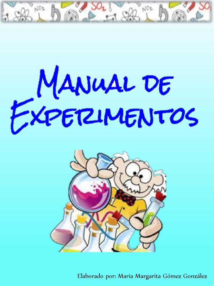 Manual de experimentos por Maria Margarita Gomez