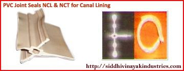 Siddhivinayak Industries are manufactured PVC Joints Seals NCL & NCT for Canal Lining is a device which allows & extensively used for drainage in Sports fields, Agricultural Fields, Road Drainage, Air ports, Podium Gardens and Building Basements in construction. http://siddhivinayakindustriespvc.com/pvc-joint-seals-ncl-nct/