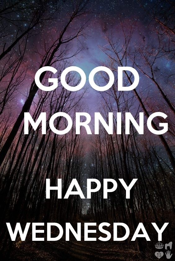 Good Morning Wednesday Image : Good morning happy wednesday greetings more