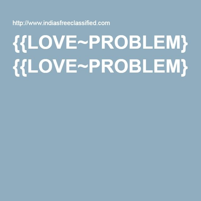 {{LOVE~PROBLEM}}=={{+91-7508109041}}==>>SOLUTION